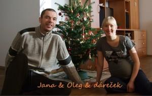 Jana a Oleg a dáreček